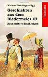 Geschichten aus dem Biedermeier III. Neun weitere Erz�hlungen