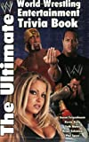 The Ultimate World Wrestling Entertainment Trivia Book (0743457560) by Mates, Seth