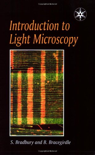 Introduction To Light Microscopy (Royal Microscopical Society Microscopy Handbooks)