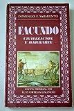 Image of Facundo: Civilizacion y barbarie (Biblioteca de la literatura y el pensamiento hispanicos ; 4) (Spanish Edition)