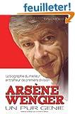 Ars�ne Wenger : Un pur g�nie