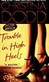 Trouble in High Heels