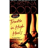 Trouble in High Heels (Fortune Hunter) ~ Christina Dodd