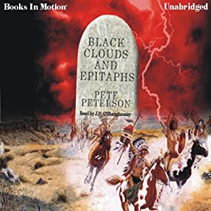 Black Clouds and Epitaphs | [Pete Peterson]