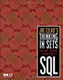 Joe Celko's Thinking in Sets: Auxiliary, Temporal, and Virtual Tables in SQL: Auxiliary, Temporal, and Virtual Tables in S...
