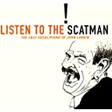 Listen To The Scatman: The Jazz Vocal/Piano Of John Larkin