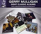 Eight Classic Albums [Audio CD] Gerry Mulligan Gerry Mulligan