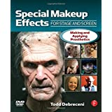 "Special Makeup Effects for Stage and Screen: Making and Applying Prostheticsvon ""Todd Debreceni"""