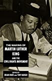 Tony Badger The Making of Martin Luther King and the Civil Rights Movement