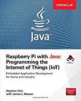 Raspberry Pi with Java: Programming the Internet of Things Front Cover