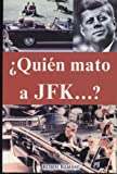 img - for  Qui n mato a JFK? (Spanish Edition) book / textbook / text book