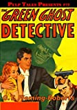 img - for Pulp Tales Presents #19: The Green Ghost Detective book / textbook / text book