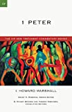 1 Peter (IVP New Testament Commentary) (0830840176) by Marshall, I. Howard
