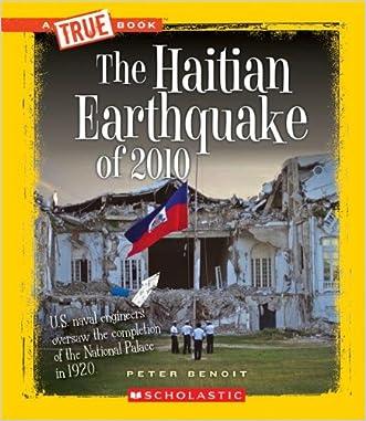 The Haitian Earthquake of 2010 (True Books: Disasters)