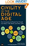 Civility in the Digital Age: How Comp...