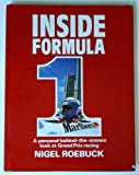 Inside Formula One: Personal Look at Ten Years of Grand Prix Racing (185260087X) by Roebuck, Nigel