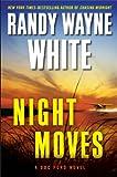 Night Moves (Doc Ford) (039915812X) by White, Randy Wayne