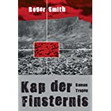 "Kap der Finsternisvon ""Roger Smith"""