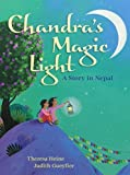 img - for Chandra's Magic Light: A Story in Nepal by Theresa Heine (2014-05-30) book / textbook / text book