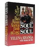 Soul to Soul: A Black Russian American Family 1865-1992 (0393034046) by Khanga, Yelena