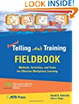 Beyond Telling Ain't Training Fieldbook
