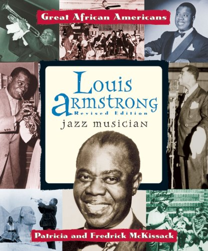 Louis Armstrong: Jazz Musician (Great African Americans)