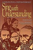 img - for Sing With Understanding: An Introduction to Christian Hymnology by Harry Eskew (1995-12-21) book / textbook / text book