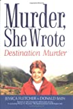 Murder,She Wrote: Destination--Murder (0451210484) by Fletcher, Jessica