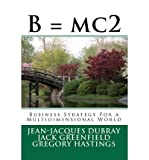img - for [ B = Mc2: Business Strategy for a Multidimensional World BY Dubray, Jean-Jacques ( Author ) ] { Paperback } 2012 book / textbook / text book