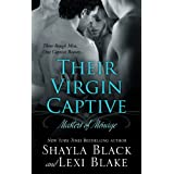 Their Virgin Captive, Masters of M�nage, Book 1 ~ Shayla Black