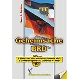 """Geheimsache BRD (Dokumentation): Beweise zur Nichtexistenz der Bundesrepublik Deutschlandvon """"Sven B B�chter"""""""