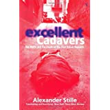Excellent Cadavers: The Mafia and the Death of the First Italian Republicby Alexander Stille