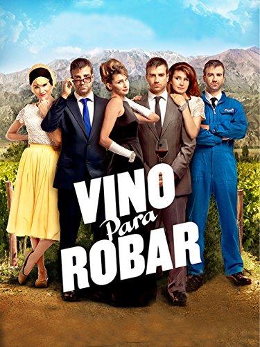 Vino Para Robar (Spanish Audio)