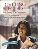 img - for Getting Elected: The Diary of a Campaign (Soar to Success 1999) (Read Soar to Success 1999) book / textbook / text book