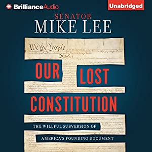 Our Lost Constitution Audiobook