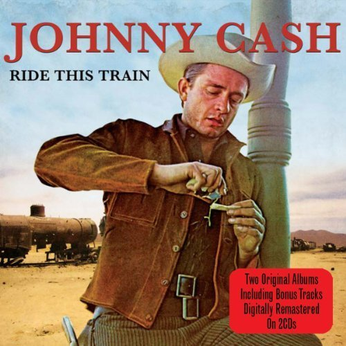 Ride This Train by Johnny Cash (2011-05-03)