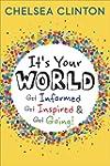 It's Your World: Get Informed, Get In...