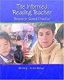 img - for Informed Reading Teacher: Research-Based Practice, The ( Paperback ) by Harp, Bill; Brewer, Jo Ann published by Prentice Hall book / textbook / text book
