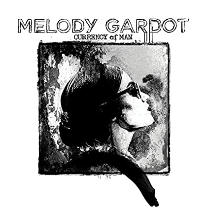 Melody Gardot - the currency of man