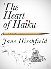 The Heart of Haiku (Kindle Single)
