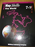 img - for Map Skills the World 7-9 book / textbook / text book