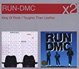 Run DMC King Of Rock/Tougher Than Leather
