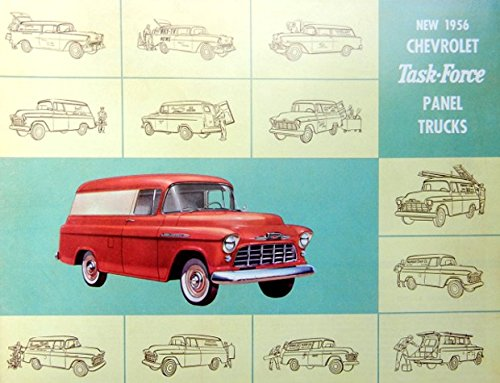 A MUST FOR OWNERS & RESTORERS 1956 CHEVY SEDAN DELIVERY, PANEL, SUBURBAN CARRYALL & TASK-FORCE PANEL TRUCK BEAUTIFUL DEALERSHIP SALES BROCHURE INCLUDES Model 1508, 3105, 3805, 3106, V8 and 6 Cylinder Engines - ADVERTISMENT LITERATURE 56 (Chevy Trucks For Sale compare prices)