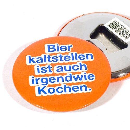 """Magnet Flaschenöffner-Button """"Bier kaltstellen ist auch irgendwie kochen"""""""