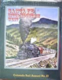 img - for Santa Fe in the Intermountain West, Colorado Rail Annual No. 23 book / textbook / text book