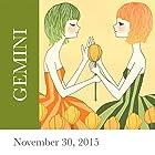 Gemini: November 30, 2015  von Tali Edut, Ophira Edut Gesprochen von: Lesa Wilson