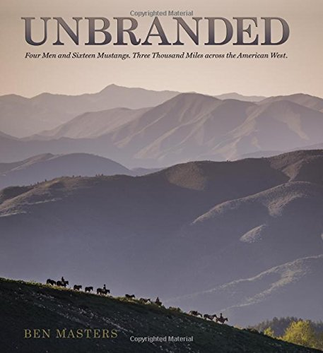 unbranded-four-men-and-sixteen-mustangs-three-thousand-miles-across-the-american-west