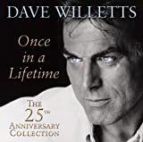 Dave Willetts Once in a Lifetime - The 25th Anniversary Collection