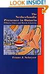 The Netherlandic Presence in Ontario:...