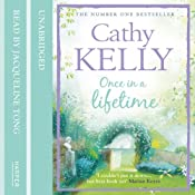 Once in a Lifetime | [Cathy Kelly]